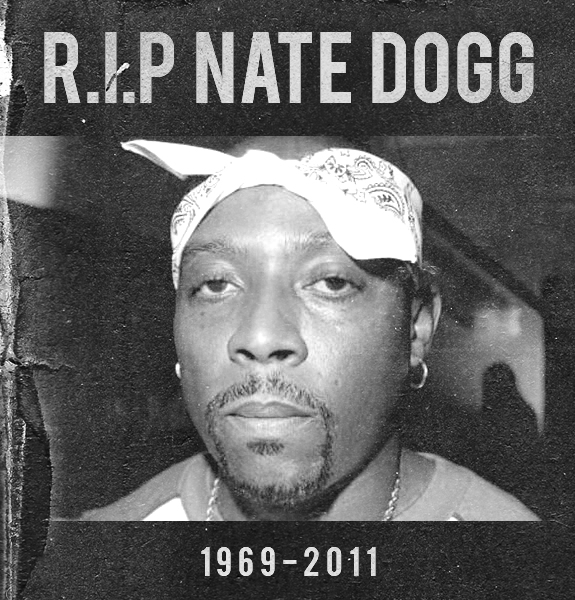 is nate dogg dead. house G-Funk Legend Nate Dogg