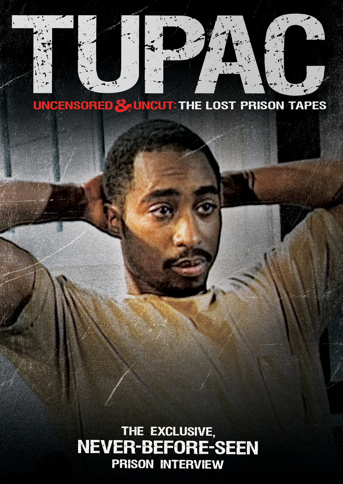 tupac the lost prison tapes dvd cover I stayed with my daughter K and her two wives Rachel and Luisa.
